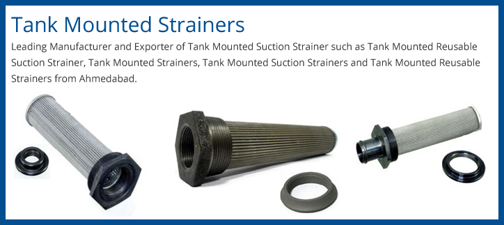 Tank Mounted Strainer Supplier